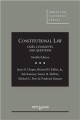 Constitutional Law, Cases and Materials (University Casebooks)