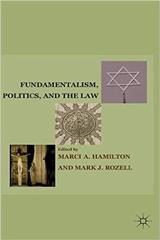 Fundamentalism, Politics, and the Law