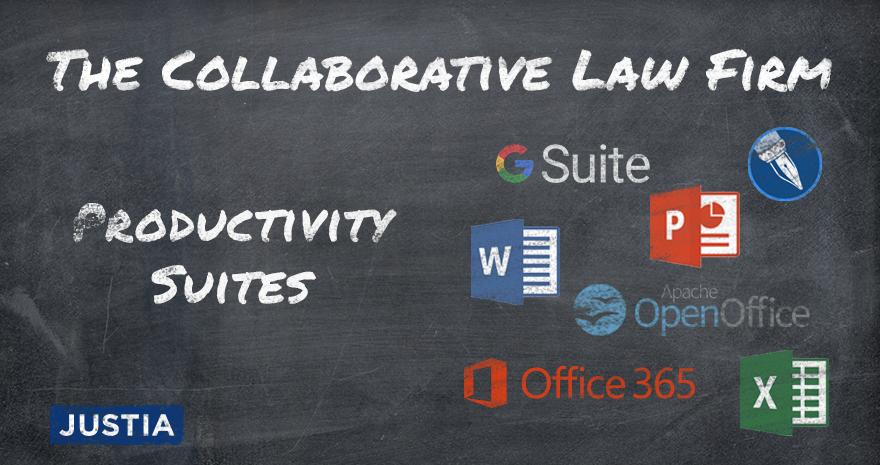 The Collaborative Law Firm: Part IV – Productivity Suites