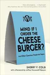 Mind if I Order the Cheeseburger?: And Other Questions People Ask Vegans