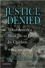 Justice Denied What America Must Do to Protect Its Children