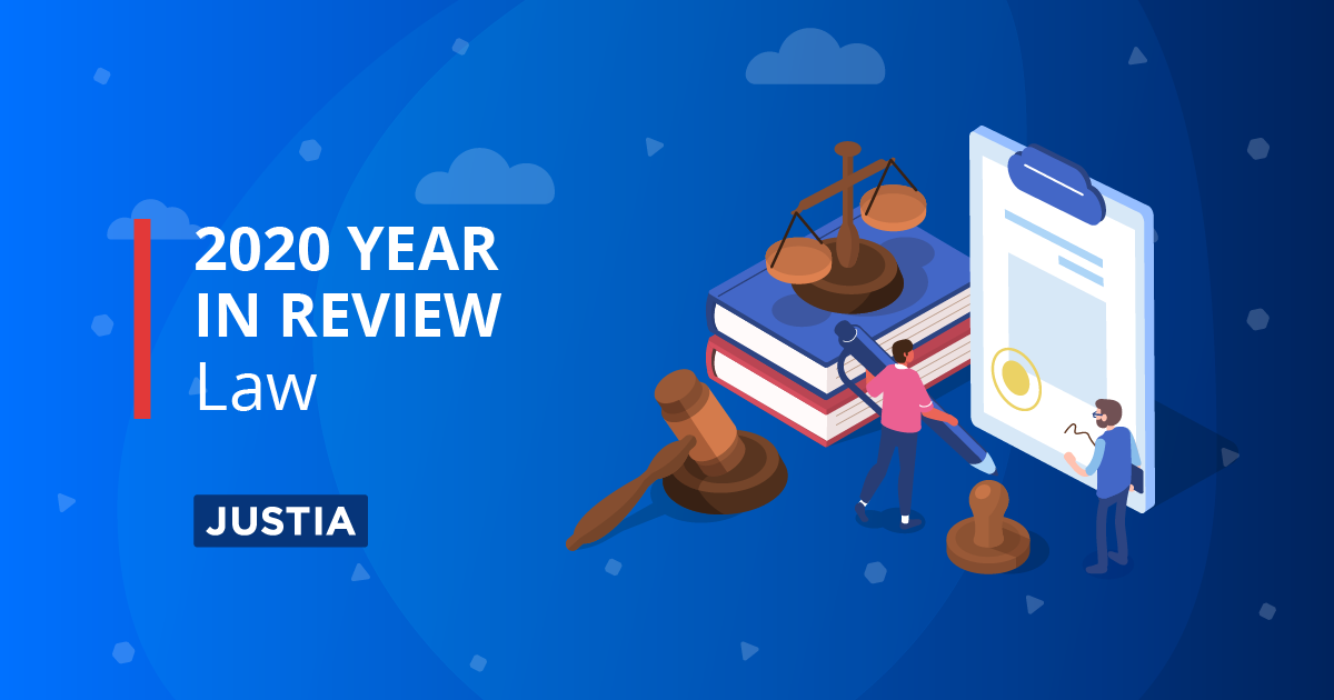 2020 Year in Review – Highlights of Legal Developments