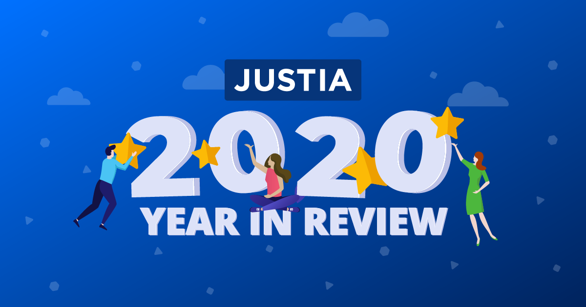Justia Accomplishments in 2020 – Year in Review