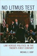 No Litmus Test Law versus Politics in the Twenty-First Century