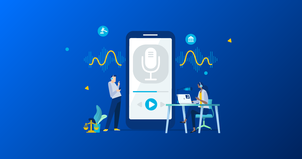 Why You Should Consider a Podcast for Your Law Firm